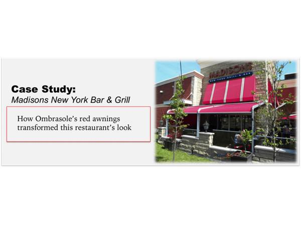 Madisons New York Bar & Grill: How Ombrasole's red awnings transformed this restaurant's look