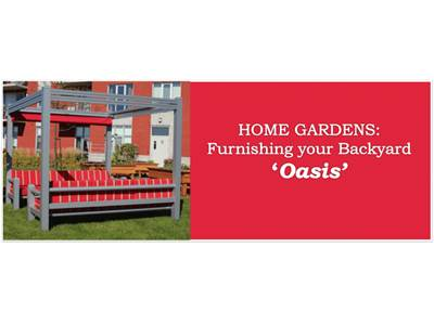 Home Gardens: Furnishing your Backyard 'Oasis'